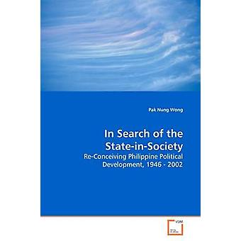 In Search of the StateinSociety by Wong & Pak Nung