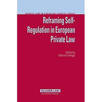 Recadrage de l'autorégulation en droit privé européen par le professeur Fabrizio Cafaggi