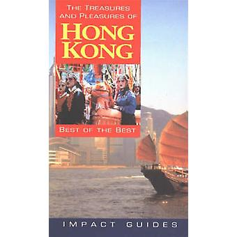Treasures and Pleasures of Hong Kong - Best of the Best (3rd Revised e