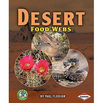 Desert Food Webs by Paul Fleisher - 9781580134682 Book
