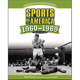 Sports in America - 1960-1969 (2nd) by David Fischer - Larry Keith - 9