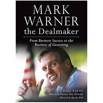 Mark Warner the Dealmaker - From Business Success to the Business of G