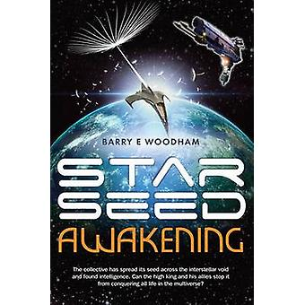 Star-Seed Awakening - The Collective Has Spread its Seed Across the In