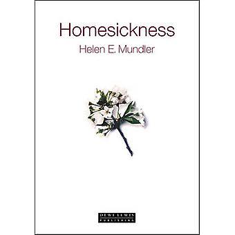 Homesickness by Helen E. Mundler - 9781899235643 Book