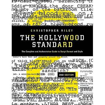 The Hollywood Standard - The Complete and Authoritative Guide to Scrip