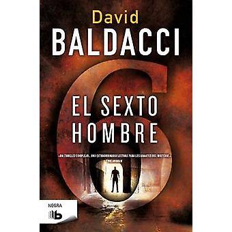 El Sexto Hombre by David Baldacci - 9788490700075 Book