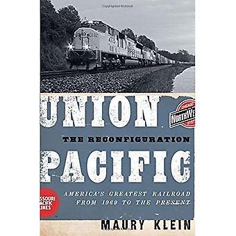 Union Pacific: The konfigurere: America ' s Greatest Railroad fra 1969 til i dag
