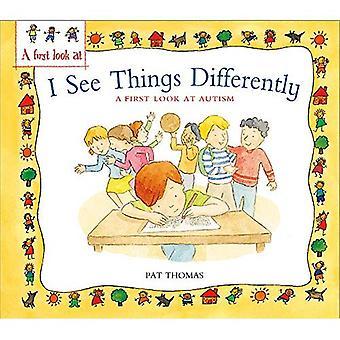 Een eerste blik op: Autisme: Ik zie dingen anders