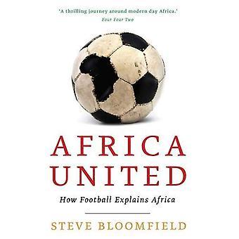 Afrika United: Hur fotboll förklarar Afrika