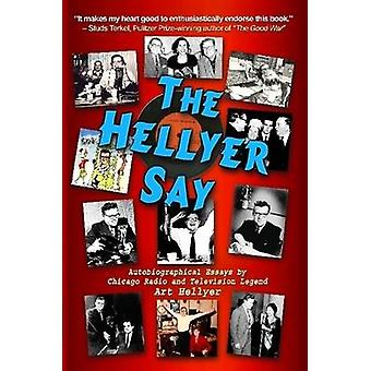 The Hellyer Say by Hellyer & Art
