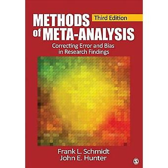 Methods of MetaAnalysis by Frank L Schmidt & John E Hunter