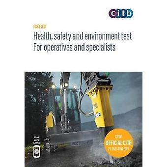 Health safety and environment for operatives and specialist