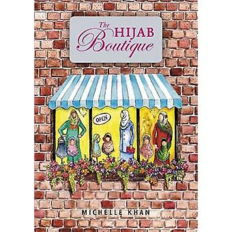 The Hijab Boutique by Michelle Khan - 9780860374688 Book