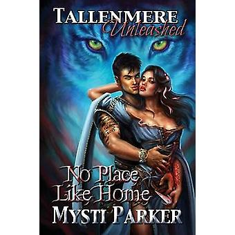 No Place Like Home by Parker & Mysti