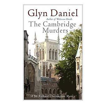 The Cambridge Murders by Daniel & Glyn