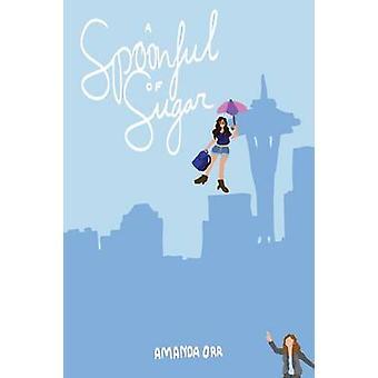 A Spoonful of Sugar by Orr & Amanda