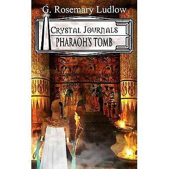Pharaohs Tomb Crystal Journals by LUDLOW & G Rosemary