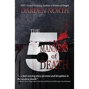 The 5 Manners of Death by North & Darden