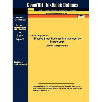 Outlines  Highlights for Effective Small Business Management by Norman M. Scarborough by Cram101 Textbook Reviews