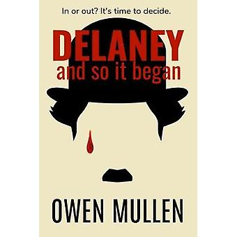 And So It Began by Mullen & Owen