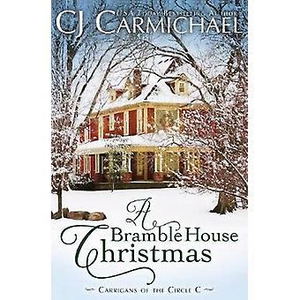 A Bramble House Christmas by Carmichael & C.J.