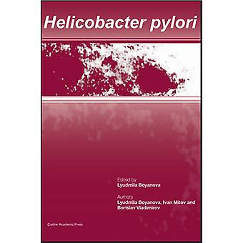 Helicobacter pylori by Boyanova & Lyudmila
