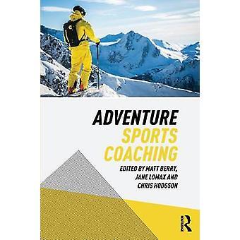 Adventure Sports Coaching by Matt Berry - 9780415746021 Book