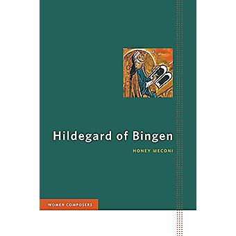 Hildegard of Bingen by Honey Meconi - 9780252083679 Book