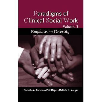 Paradigmer av klinisk sosialt arbeid - Vekt på mangfold av Rachelle