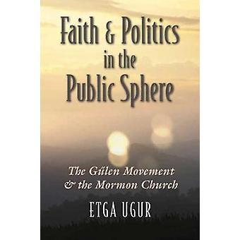 Fé e Política na Esfera Pública - O Movimento Gulen e o M