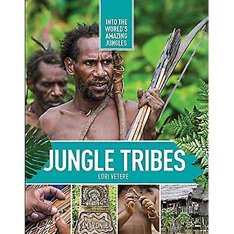 Jungle Tribes by Lori Vetere - 9781422240953 Book