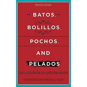 Batos - Bolillos - Pochos - och Pelados - Klass och kultur på Sou