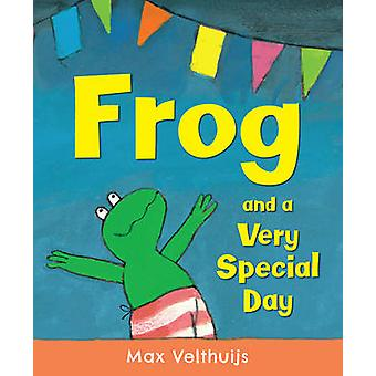 Frog and a Very Special Day by Max Velthuijs - 9781783441495 Book