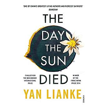 The Day the Sun Died by Yan Lianke - 9781784706036 Book