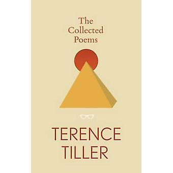 The Collected Poems of Terence Tiller by Terence Tiller - 97819113354