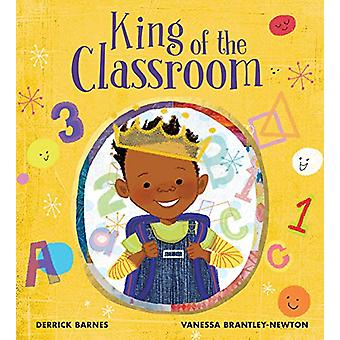 King of the Classroom by Derrick Barnes - 9781912650361 Book