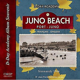 Juno Beach - Port-Juno Normandy 44 by Jean-Pierre Benamou - 9782815103