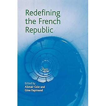 Herdefiniëren van de Franse Republiek