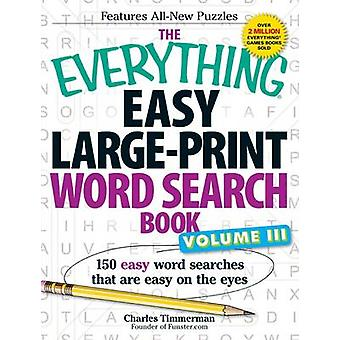 The Everything Easy Large-Print Word Search Book - Volume III - 150 Ea