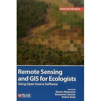 Remote Sensing and GIS for Ecologists - Using Open Source Software by