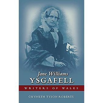 Jane Williams (Ysgafell) by Gwyneth Tyson Roberts - 9781786835635 Book