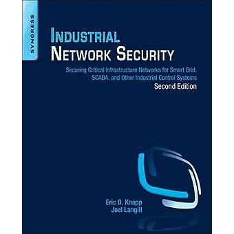Industrial Network Security - Securing Critical Infrastructure Network