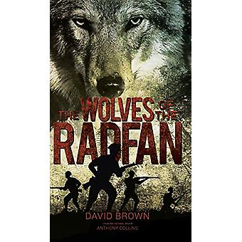 The Wolves of the Radfan by David Brown - 9781528928465 Book