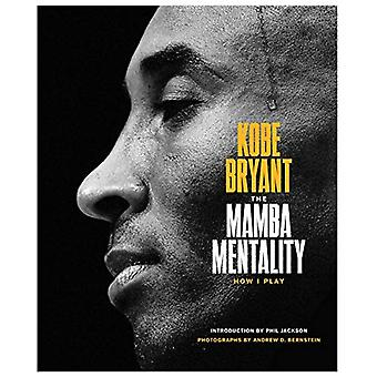 The Mamba Mentality - How I Play by Kobe Bryant - 9780374201234 Book