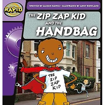 Rapid Phonics the Zip Zap Kid and the Handbag Step 1 (Fiction) by Ali