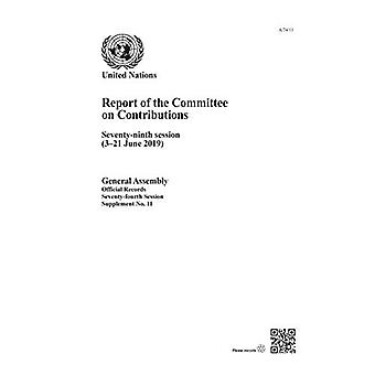 Report of the Committee on� Contributions: Seventy-ninth� Session (3-21 June 2019) (Report of the Committee on Contributions)