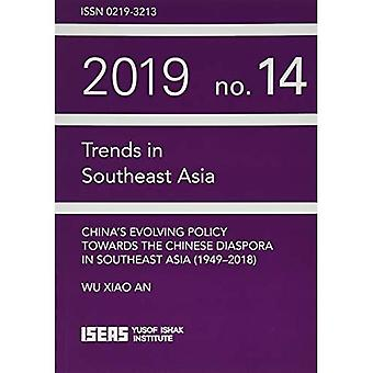 China's Evolving Policy Towards the Chinese Diaspora in Southeast Asia (Trends in Southeast Asia)