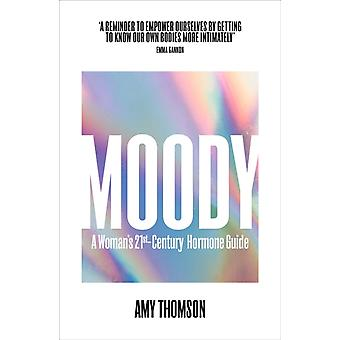 Moody by Amy Thomson
