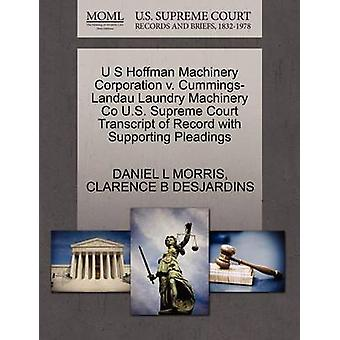 U S Hoffman Machinery Corporation V. Cummings-Landau Laundry Machiner