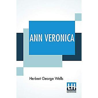Ann Veronica - A Modern Love Story by Herbert George Wells - 978935342